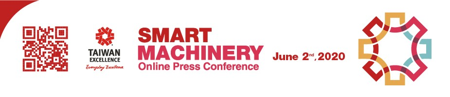 Taiwan Excellence Smart Machinery On-Line Press Conference