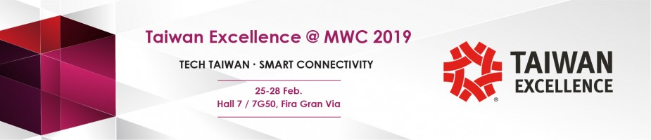 Taiwan Excellence Pavilion@MWC 2019