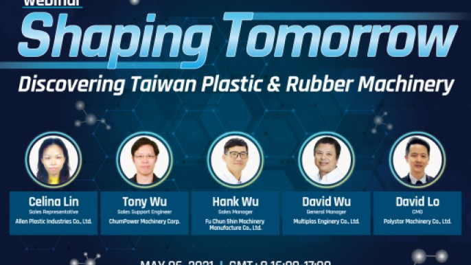 Shaping Tomorrow, Discovering Taiwan Plastic & Rubber Machinery  Webinar