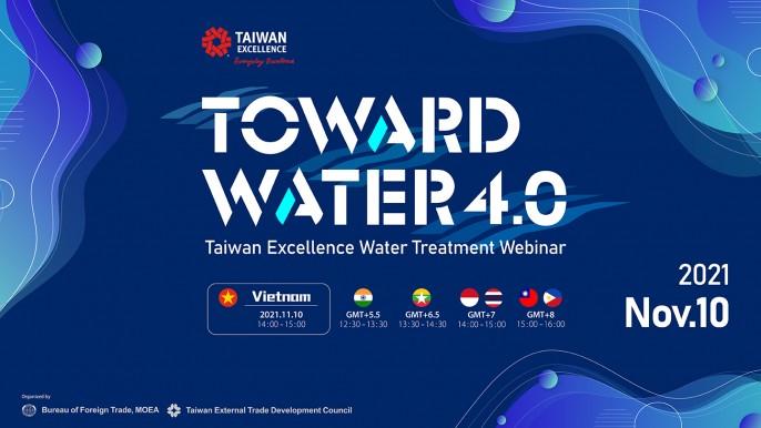 Taiwan Excellence Water Treatment -Toward Water 4.0 Webinar 2021