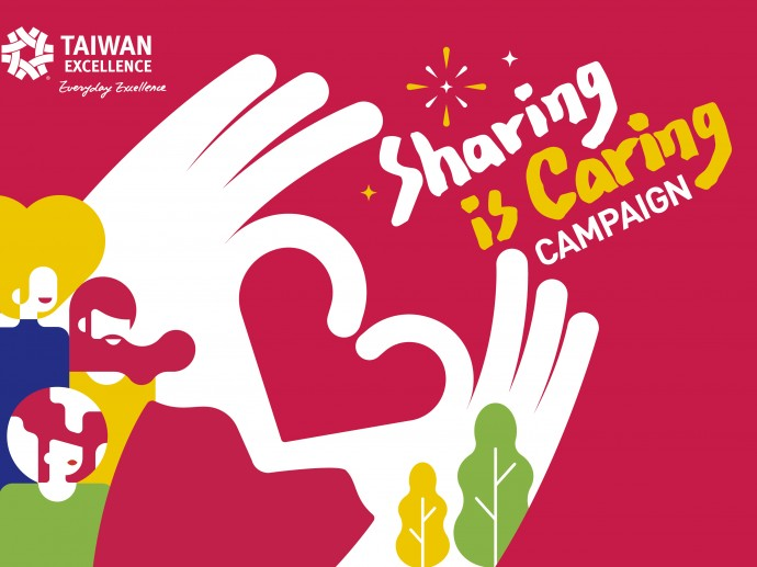 """""""Your Ideas – Taiwan Excellence Will Help You Make Them a Reality!"""" """"Sharing is Caring"""" Charity Activities Invite People Worldwide to Brainstorm"""