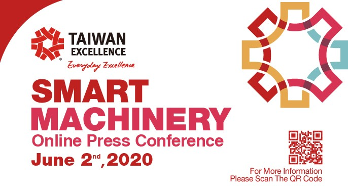 Taiwan Excellence to Hold Online Press Conference and Virtual Pavilion to Introduce Advanced Smart Machinery Solutions from Taiwan