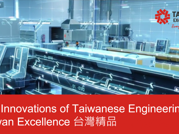 Key Innovations of Taiwanese Engineering  Taiwan Excellence 台灣精品