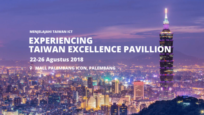 EXPERIENCING TAIWAN EXCELLENCE PAVILLION