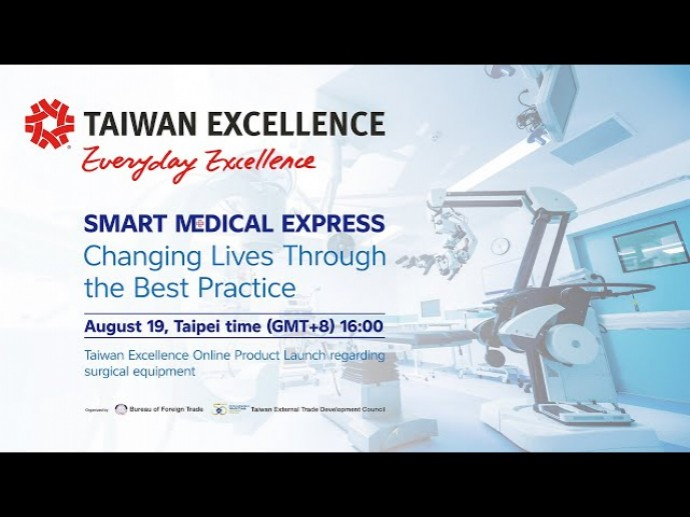 Taiwan Excellence Smart Medical Express - Changing Lives Through the Best Practice