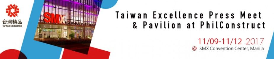 Taiwan Excellence Press Meet & Pavilion at PhilConstruct