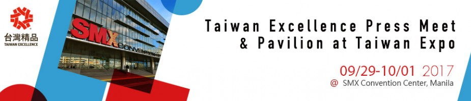 Taiwan Excellence Press Meet & Pavilion at Taiwan Expo