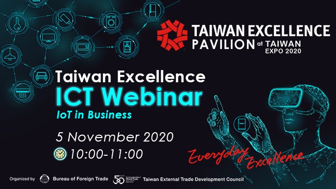 """Taiwan Excellence ICT Webinar""(IoT in Business)"