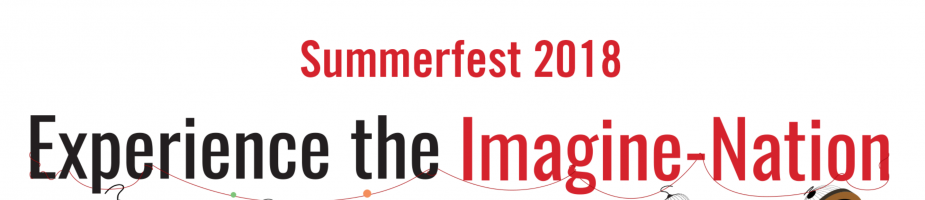 Summerfest 2018 Experience the Imagine-Nation