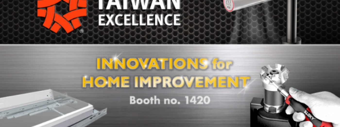 Taiwan Excellence Pavilion at 2019 National Hardware Show (NHS)