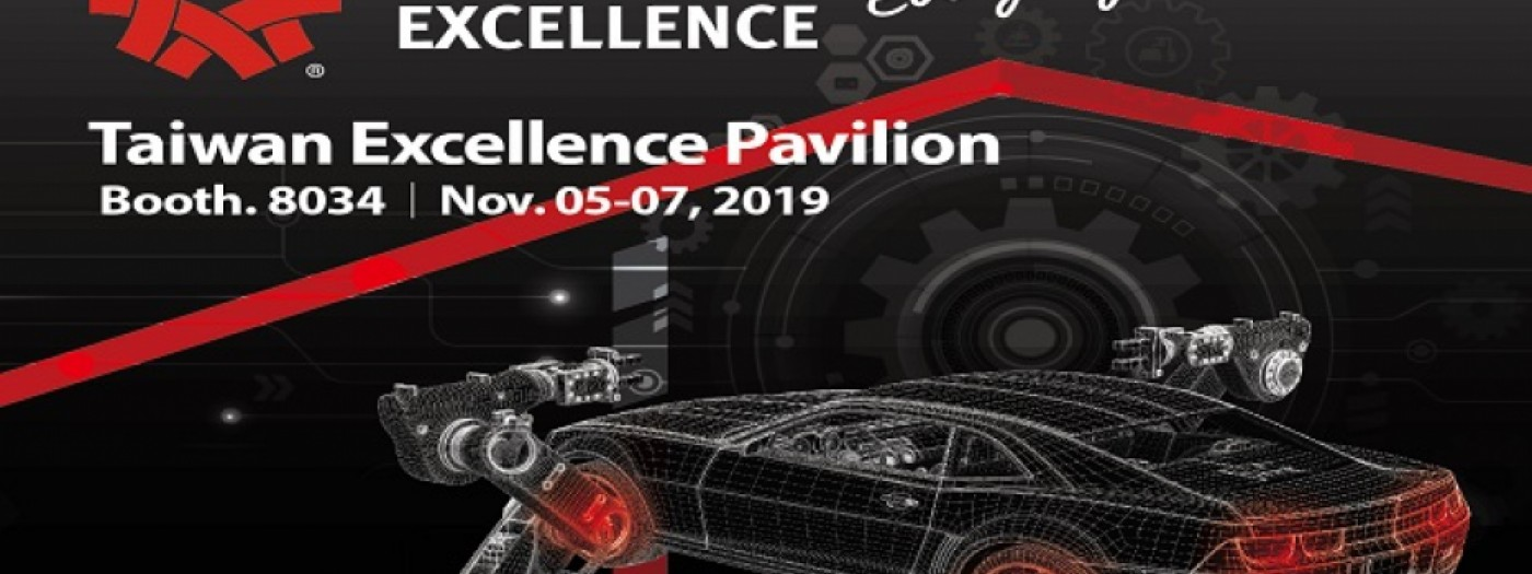 Taiwan Excellence Pavilion at 2019 Automotive Aftermarket Products Expo (AAPEX)